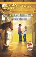 The Rancher's Secret Wife - Brenda Minton