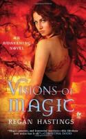 Visions of Magic - Regan Hastings