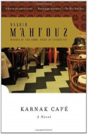 Karnak Cafe - Naguib Mahfouz, Roger Allen