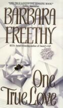 One True Love - Barbara Freethy