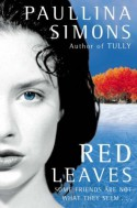 Red Leaves - Paullina Simons