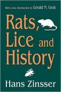 Rats, Lice and History (Social Science Classics Series) - Hans Zinsser