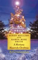 A Montana Mavericks Christmas: Married in WhitehornBorn in Whitehorn (Silhouette Montana Mavericks) - Susan Mallery;Karen Rose Smith