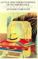 Little Misunderstandings of No Importance: Stories - Antonio Tabucchi