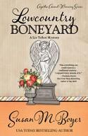 Lowcountry Boneyard - Susan M. Boyer