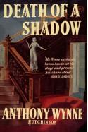 Death of a Shadow - Anthony Wynne