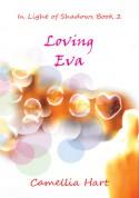 Loving Eva - Camellia Hart
