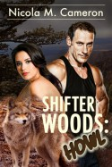 Shifter Woods: Howl - Nicola M. Cameron