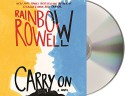 Carry On - Rainbow Rowell, Euan Morton