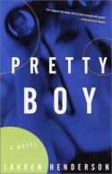 Pretty Boy - Lauren Henderson