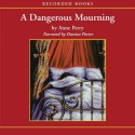 A Dangerous Mourning - Anne Perry, Davina Porter