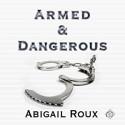 Armed & Dangerous - Abigail Roux, Sean Crisden