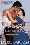 Carnally Ever After (The Ever Afters Book 1) - Jackie Barbosa