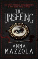 The Unseeing - Anna Mazzola