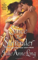 Since the Surrender - Julie Anne Long