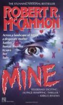 Mine - Robert R. McCammon
