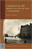 A Portrait of the Artist as a Young Man & Dubliners - James Joyce, Kevin J.H. Dettmar