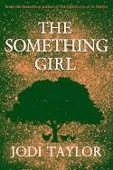 The something girl - Jodi Taylor