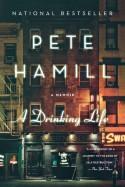 A Drinking Life: A Memoir - Pete Hamill