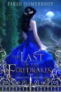 The Last of the Firedrakes (The Avalonia Chronicles, #1) - Farah Oomerbhoy