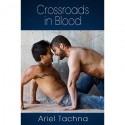 Crossroads in Blood - Ariel Tachna