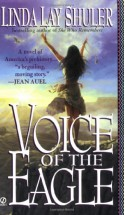 Voice of the Eagle - Linda Lay Shuler