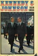 Kennedy & Johnson - Evelyn Lincoln