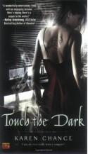 Touch the Dark - Karen Chance