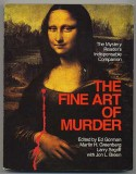 The Fine Art of Murder: The Mystery Reader's Indispensable Companion - Ed Gorman, Lawrence Block, Simon Brett, Dorothy Cannell, Carolyn Hart, Joan Hess, Larry Segriff, Jon L. Breen, Robert Bloch