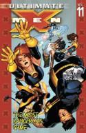 Ultimate X-Men, Vol. 11: The Most Dangerous Game - Stuart Immonen, Brian K. Vaughan