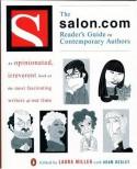 The Salon.com Reader's Guide to Contemporary Authors - Laura Miller, Adam Begley