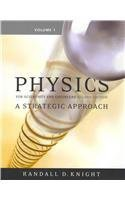 Physics for Scientists and Engineers: A Strategic Approach, Vol 1 (Chs 1-15) (2nd Edition) - Randall D. Knight