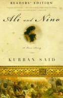 Ali and Nino: A Love Story - Kurban Said