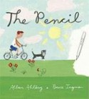 The Pencil - Allan Ahlberg, Bruce Ingman