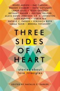 Three Sides of a Heart: Stories About Love Triangles - Natalie Parker