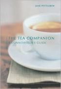 The Tea Companion (Connoisseur's Guides) - Jane Pettigrew