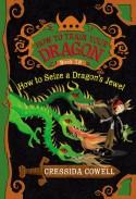 How to Seize a Dragon's Jewel - Cressida Cowell