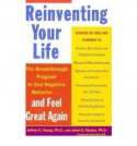 Reinventing Your Life - Jeffrey E. Young