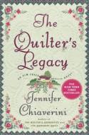 The Quilter's Legacy - Jennifer Chiaverini
