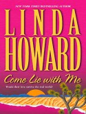 Come lie with me - Linda Howard