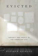Evicted: Poverty and Profit in the American City - Matthew Desmond