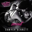 Wicked Secret (Wicked Horse Vegas, Jameson Force Security) - Lance Greenfield, Sawyer Bennett , Kristen Leigh