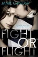Fight or Flight - Jamie Canosa