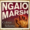 Colour Scheme - Ngaio Marsh, Ric Jerrom