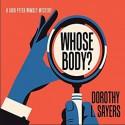 Whose Body? - Dorothy L. Sayers, Mark Meadows