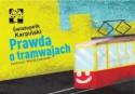 Prawda o tramwajach - Maciej Łazowski, Światopełk Karpiński