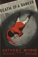 Death of a Banker - Anthony Wynne