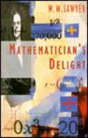 Mathematician's Delight - W.W. Sawyer