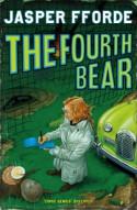 The Fourth Bear - Jasper Fforde