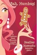Bah, Humbug! - Heather Horrocks